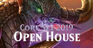 Open House Core Set 2019 - Verdun @ Game Keeper Verdun | Montréal | Québec | Canada