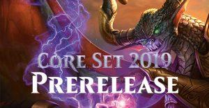 Prerelease Core Set 2019 - Verdun MTG @ Game Keeper Verdun | Montréal | Québec | Canada