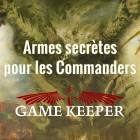 Armes secrètes pour le format Commander
