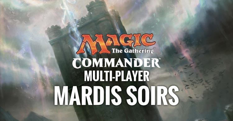 magic commander multiplayer mardi soir montreal
