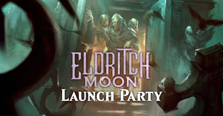 eldritch moon launch party montreal
