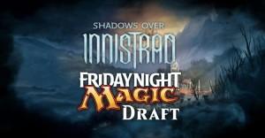 FNM! Draft Shadows over Innistrad - Verdun @ Game Keeper Verdun | Montréal | Québec | Canada