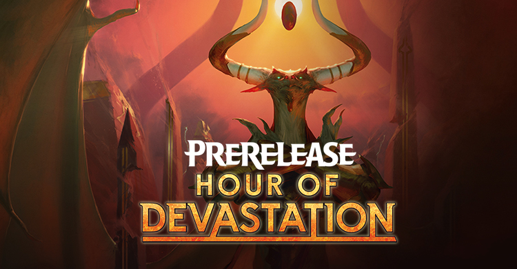 Prerelease Hour of Devastation