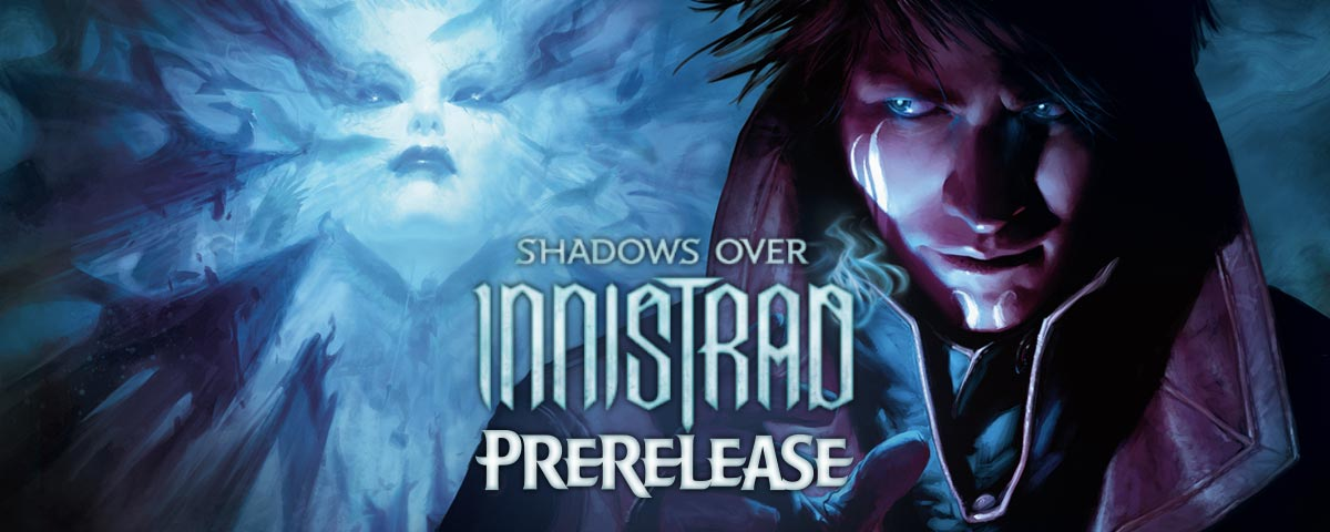 prerelease shadows over innistrad montreal verdun