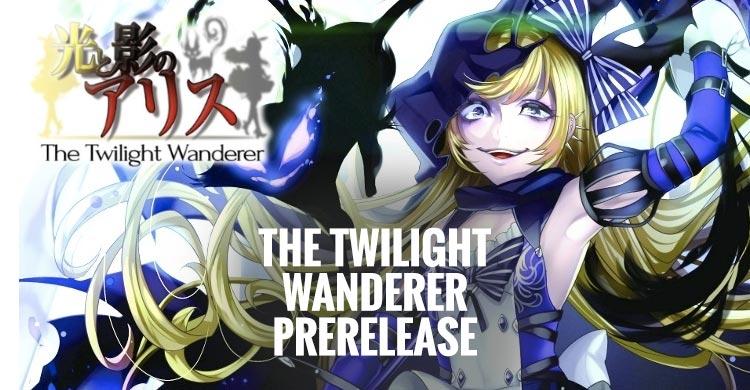 prerelease twilight wanderer
