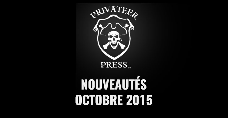privateer press octobre