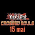 Nouveautés Yu-Gi-Oh! – mai 2015: Crossed Souls